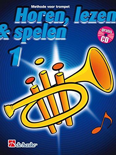 9789043104555: Horen Lezen & Spelen 1 Trompet Trompette +CD