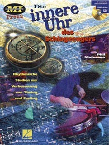 Die innere Uhr des Schlagzeugers: Rhythmische Studien zur Verbesserung von Timing und Feeling (...