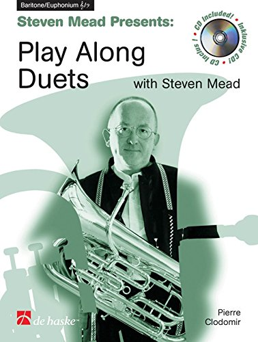 9789043105446: Steven Mead Presents: Play Along Duets for Baritone Euphonium
