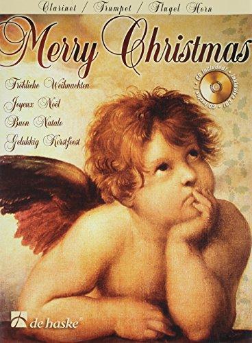 Merry Christmas (+CD) : für Klarinette(Trompete, Flügelhorn)
