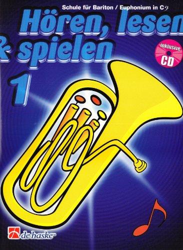 9789043107167: Horen, Lesen & Spielen 1 Bariton/Euphonium in C Bc Baryton Euphonium +CD