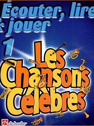 9789043107341: Ecouter, lire et jouer : Les chansons célèbres