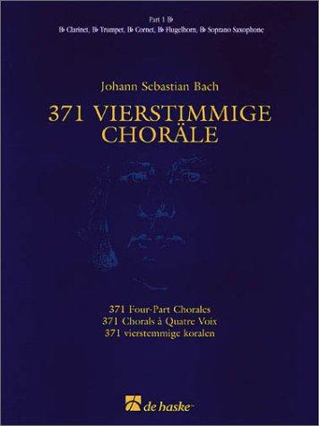 9789043107877: 371 4-part Chorales B Flat Part 1 (De Haske Concert Band Full Set)