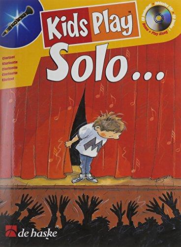 Kids play Solo (+CD) : für Klarinette: Paula Smit