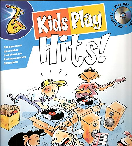 Kids play Hits (+CD) :für Altsaxophon