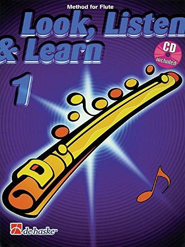 9789043108690: Look, Listen & Learn - Method Book Part 1: Flute (De Haske Play-Along Book)