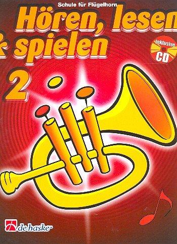 9789043109161: Horen, Lesen & Spielen 2 Flugelhorn Bugle +CD