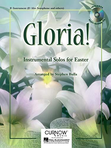 9789043111188: Gloria!: Eb Alto Saxophone - Grade 2-3