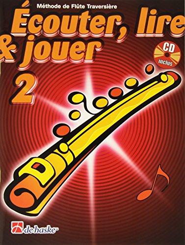 9789043111409: Ecouter, Lire & Jouer 2 Flûte Traversiere
