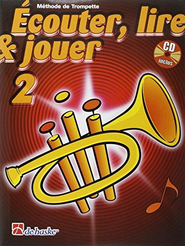 9789043111454: Ecouter, Lire & Jouer 2 Trompette