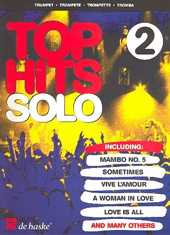 Top Hits solo Band 2 : für Trompete