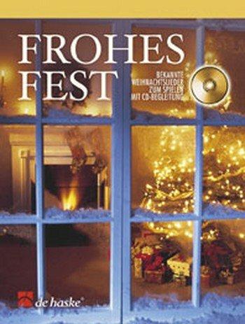 Frohes Fest (+CD) : für Violinebekannte Weihnachtslieder