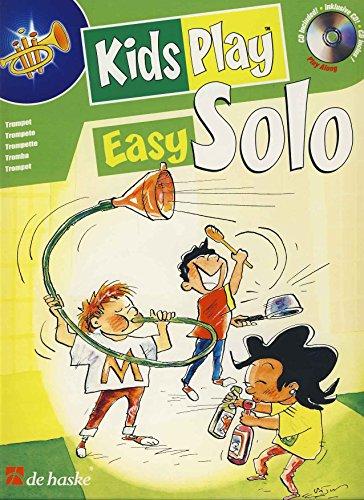 Kids play easy solo (+ CD) : für Trompete: Fons van Gorp