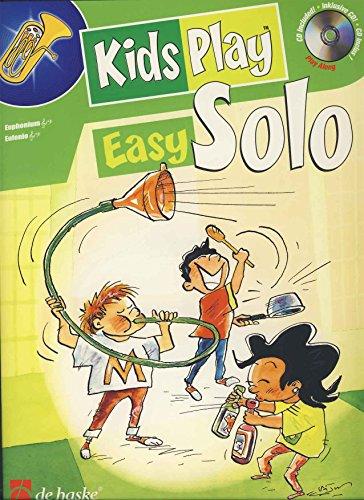 9789043114547: Kids Play Easy Solo Euphonium +CD
