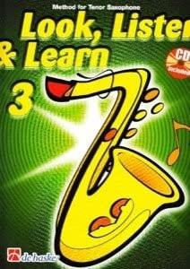 9789043116015: Look, Listen & Learn 3 Tenor Saxophone
