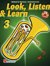 9789043116084: BOERSTOEL y KASTELEIN - Look, Listen and Learn (Metodo) Vol.3 para Baritone/Euphonium (TC)