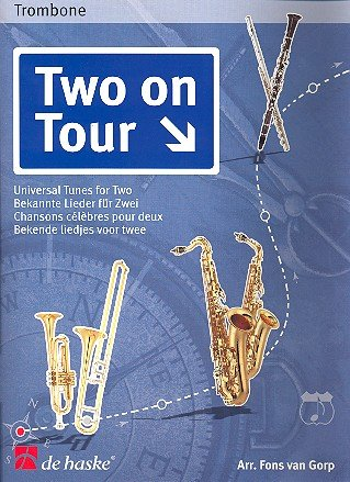 Two on Tour : universaltunes for 2 trombones