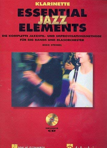 9789043116404: Essential Jazz Elements Klarinette: Die komplette Methode für Jazzstil und Improvisation