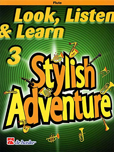 9789043116572: Look, Listen & Learn Stylish Adventure Flute