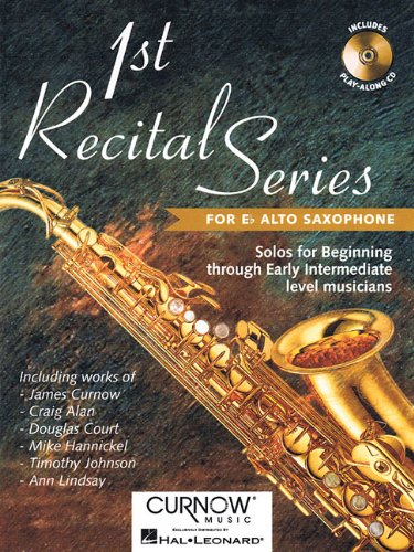 9789043116787: First Recital Series: Alto Saxophone (1st Recital)