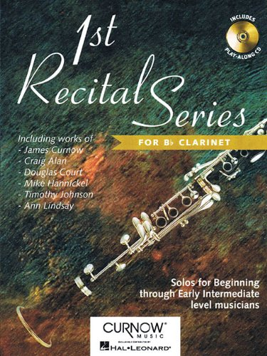 First Recital Series (+CD) :for clarinet, solos for beginning