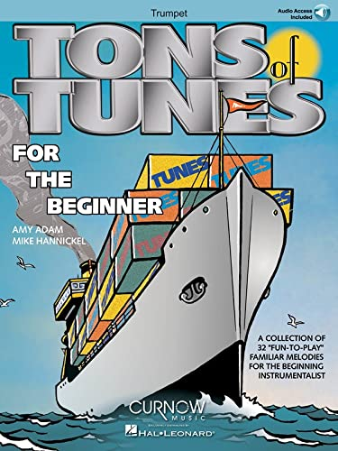 Tons of Tunes for the Beginner: Trumpet - Grade 0.5 to 1 (Curnow Play-Along Book): Hannickel, Mike;...