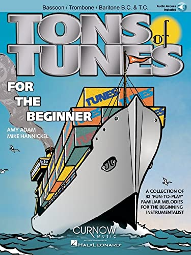 Tons of Tunes for the Beginner: Bassoon/Trombone/Euphonium B.C./T.C. - Grade 0.5 to ...