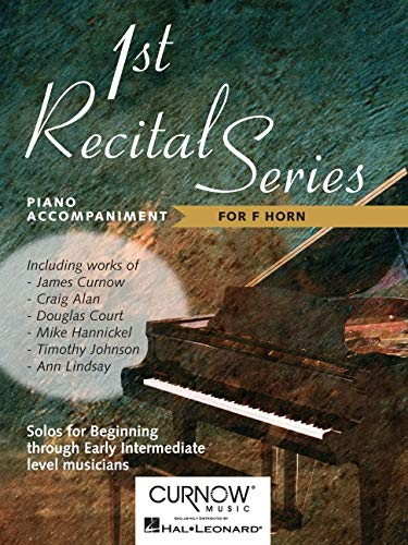 First Recital Series :piano accompaniment for f horn