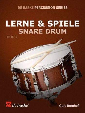 Lerne und spiele Snare Drum Band 2: Gert Bomhof