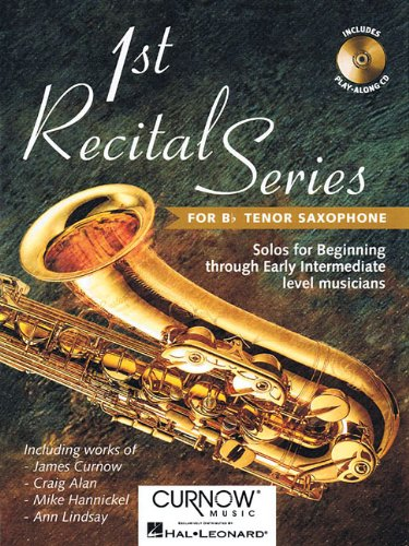 First Recital Series: Bb Tenor Saxophone (1st Recital)