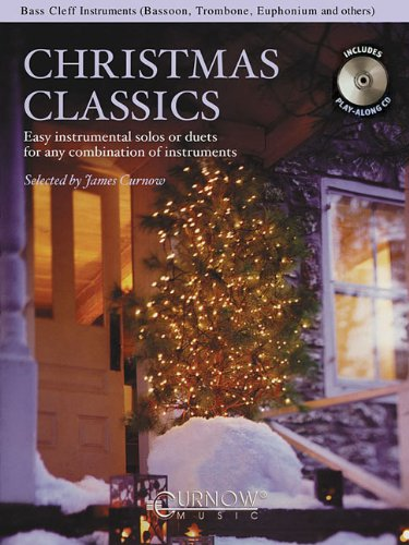 Christmas Classics - Easy Instrumental Solos or Duets for Any Combination of Instruments: Bass Clef...