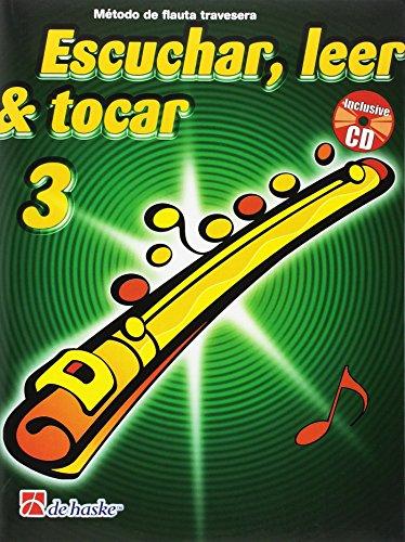 9789043123129: Escuchar, Leer & Tocar 3 Flauta Travesera Flûte Traversiere +CD