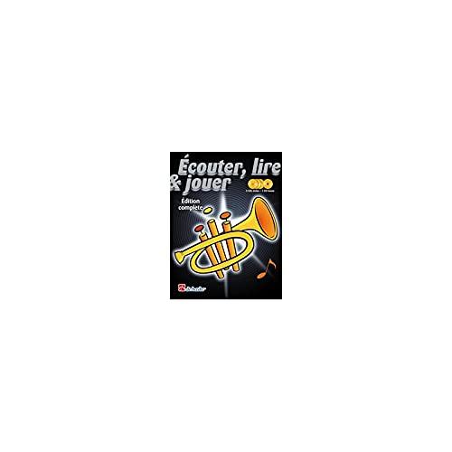 9789043123853: Ecouter, Lire & Jouer Édition Complete Trompette Trompette +CD
