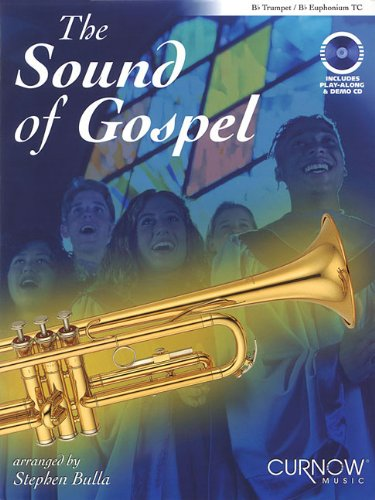 9789043124249: The Sound of Gospel: Bb Trumpet/Bb Euphonium TC