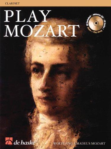 Play Mozart (+CD) : für Klarinette: Wolfgang Amadeus Mozart