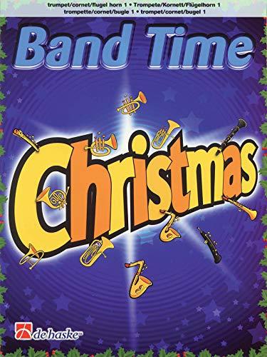 9789043125383: Band Time Christmas: Trumpet/Cornet/Flugel Horn 1 (De Haske Play-Along Book)
