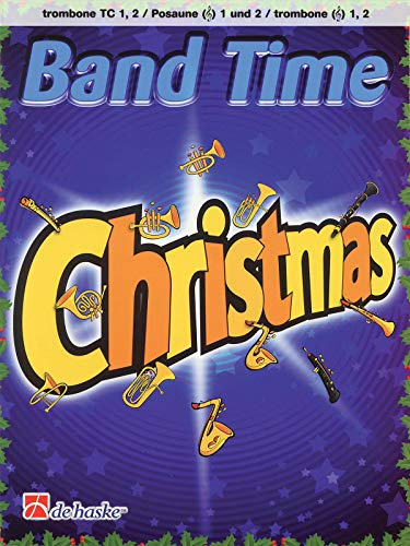 9789043125543: Band Time Christmas: Trombone BC 1, 2 (De Haske Play-Along Book)