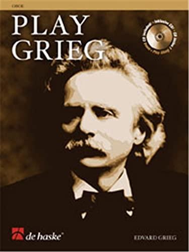 9789043127608: Play Grieg: for Oboe (De Haske Play-Along Book)