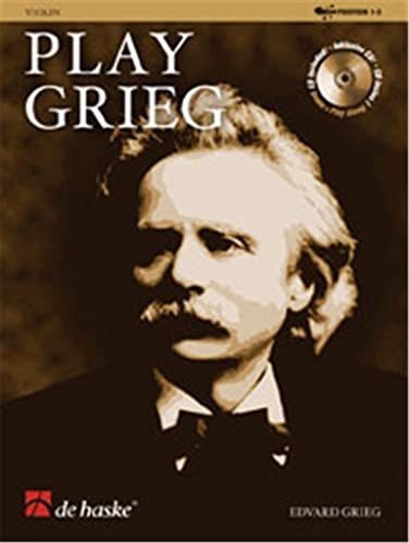 9789043127653: Play Grieg: for Violin Positions 1-3 (De Haske Play-Along Book)