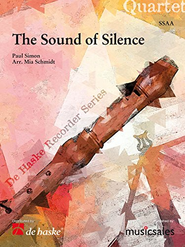 The Sound of Silence : for 4 recorders(SSAA): Paul Simon
