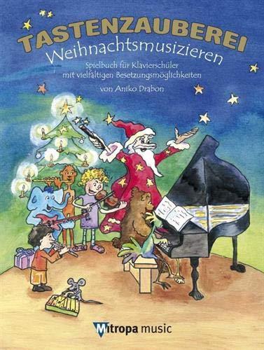 Tastenzauberei - Weihnachtsmusizieren: Aniko Drabon