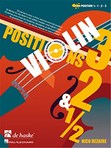 Violin Positions 1/2, 1, 2 and 3 (+2CD's)32 pieces to play in third, second and