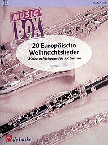 Europäische Weihnachtslieder :20 Weihnachtslieder für Flötentrio