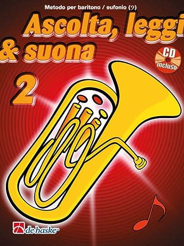 9789043135405: Ascolta, leggi & suona 2 eufonio baryton euphonium+CD