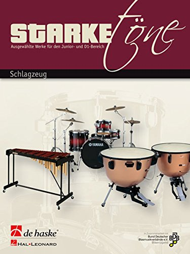 9789043140454: Starke Töne - Schlagzeug - Mallet Percussion / Timpani / Percussion - Book