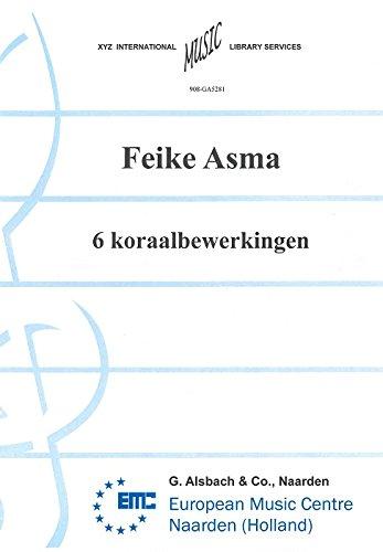 9789043143233: 6 Koraalbewerkingen - Organ - BOOK