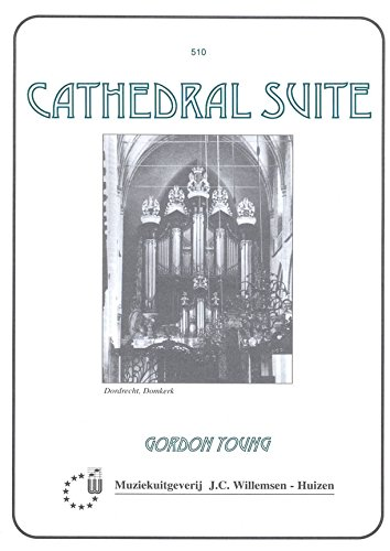 Cathedral Suite : for organ: Gordon Young