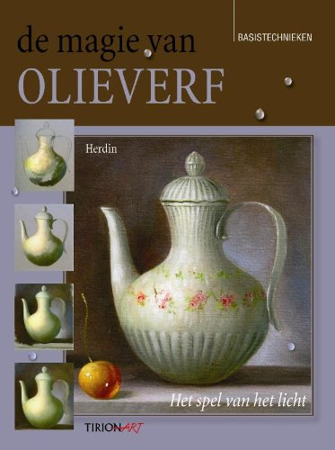 9789043912921: Tirion art De magie van olieverf: het spel van licht