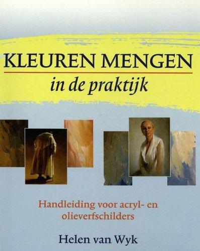 Kleuren Mengen in de praktkijk (9789043913652) by Helen Van Wyk