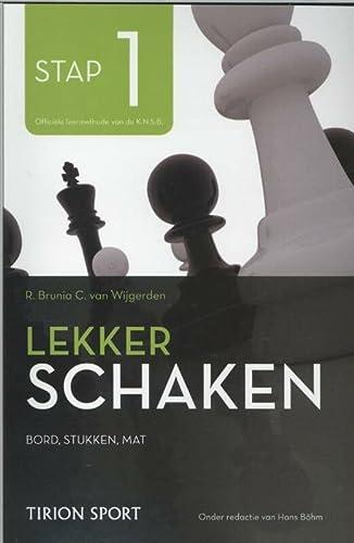 9789043914536: Lekker schaken stap 1 bord/stukken/mat (Lekker schaken stap: de nieuwe manier om goed te leren schaken)